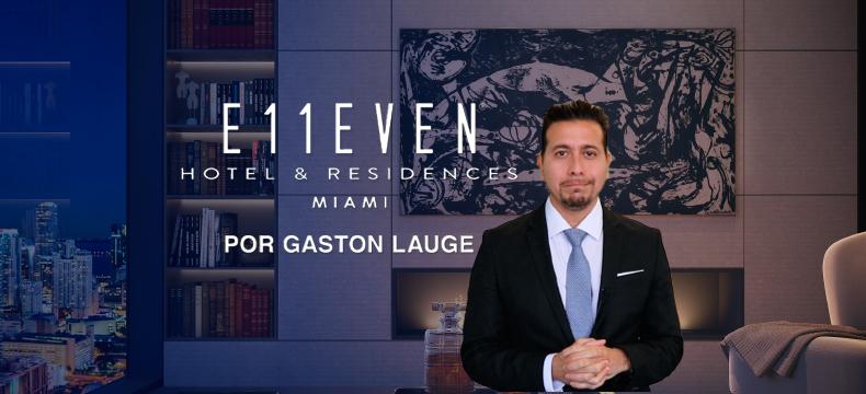 E11even Hotel & Residences, por Gastón Laugé