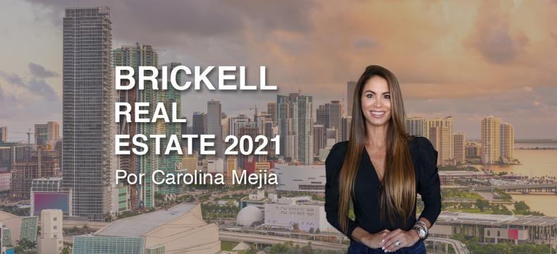 Los mejores apartamentos en Brickell (2021), por Carolina Mejia