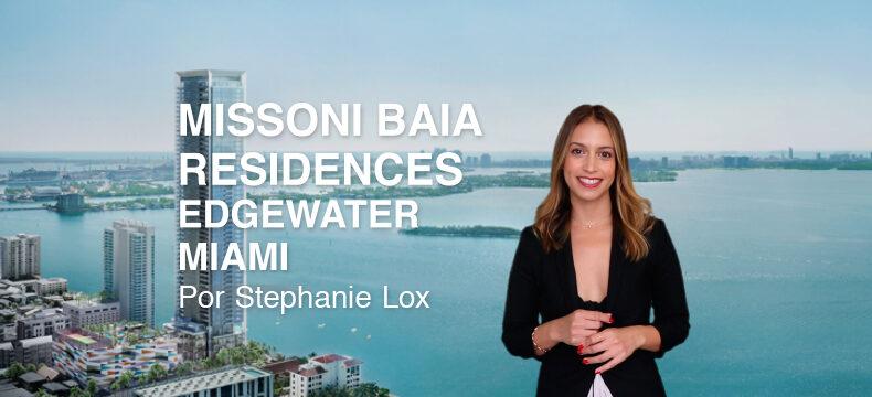 Missoni Baia Edgewater, con Stephanie Lox