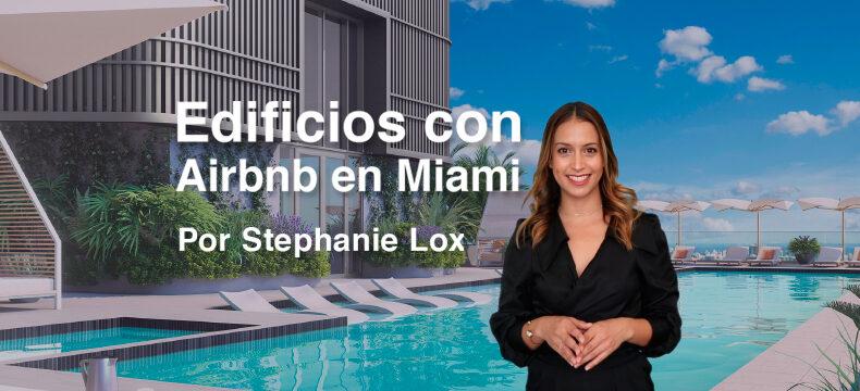 Edificios con AirBnb en Miami, por Stephanie Lox