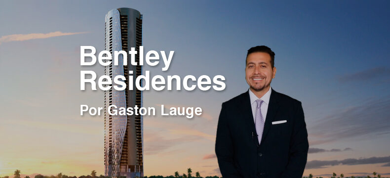 Bentley Residences Sunny Isles, por Gaston Lauge
