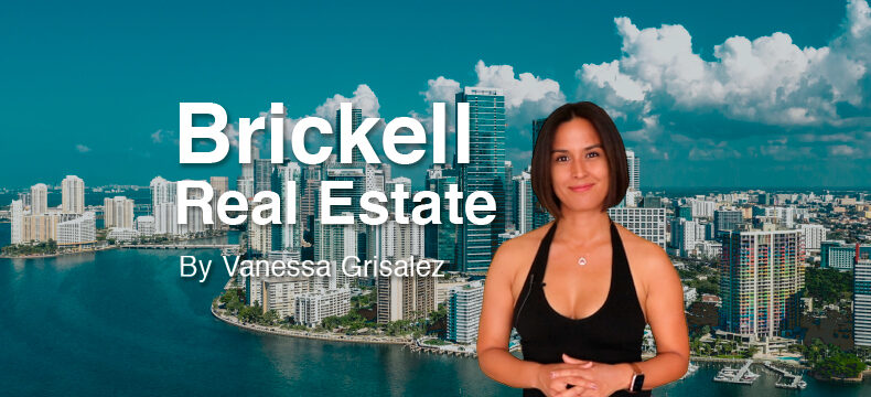 Mercado imobiliário em Brickell 2021 por Vanessa Grisalez
