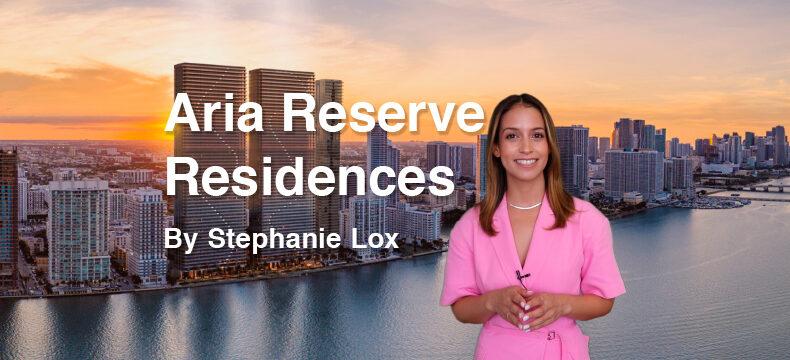 Aria Reserve Residences, por Stephanie Lox