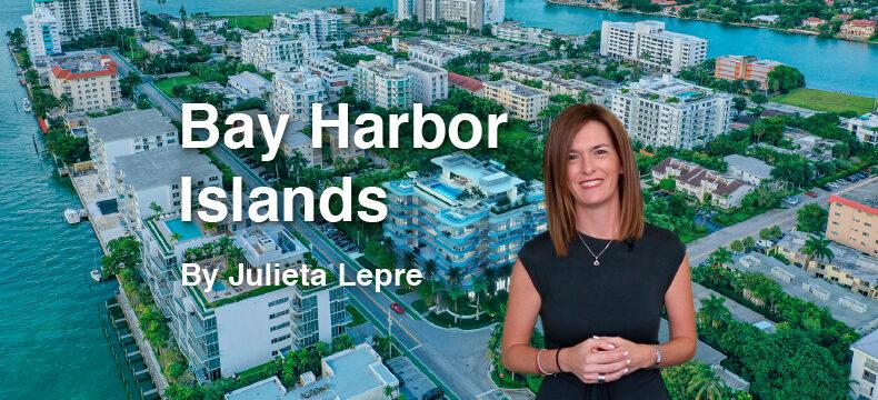 Bay Harbor Islands Miami, de Julieta Lepre