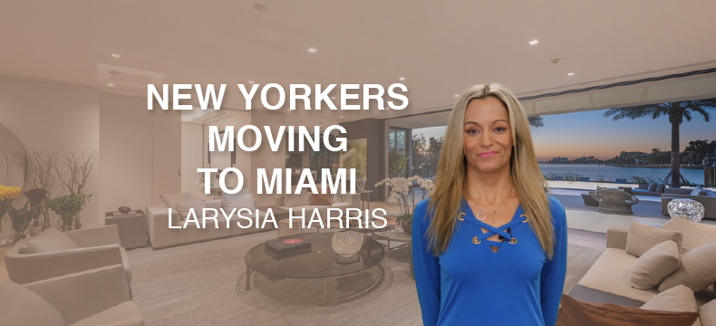 New Yorkers moving to Miami 2021 by Larysia Harris