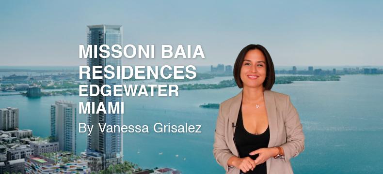 Missoni Baia Residences Miami 2021, by Vanessa Grisalez