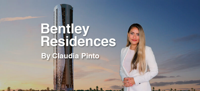 Bentley Residences Sunny Isles, by Claudia Pinto